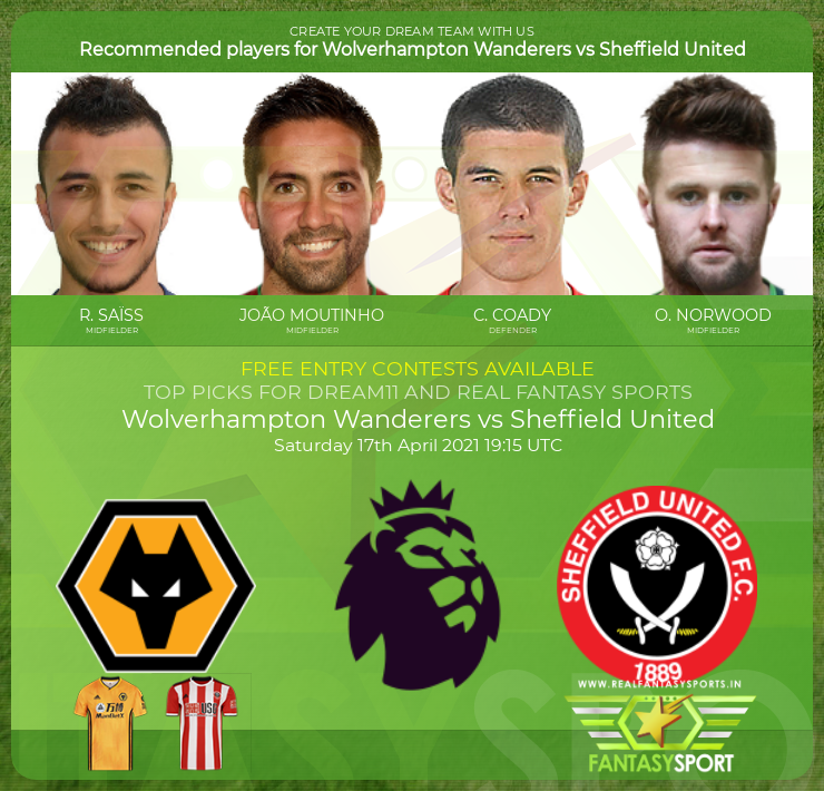 Wolverhampton Wanderers vs Sheffield United dream11 team prediction (17th April 2021)