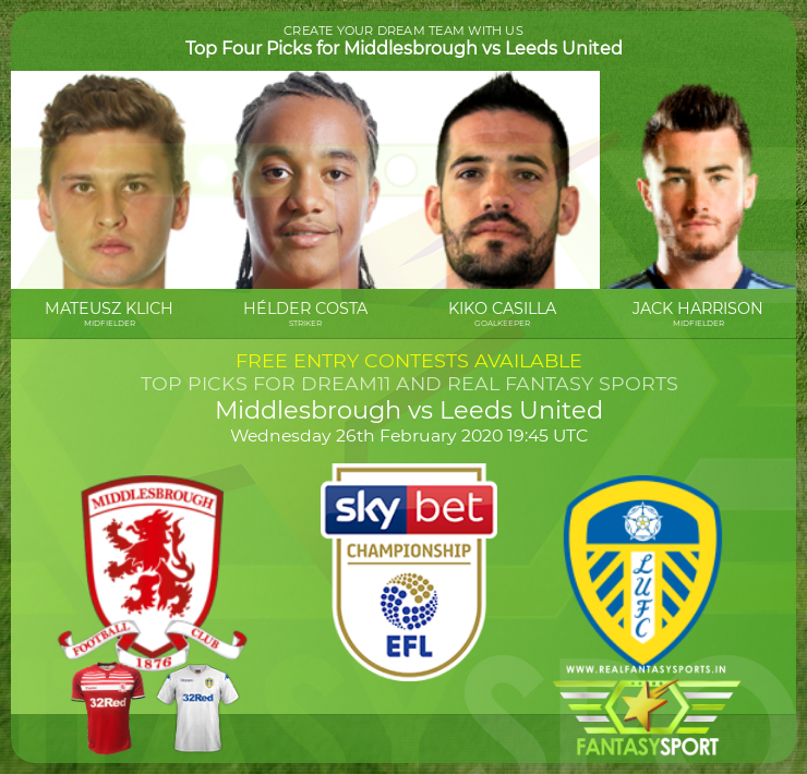Middlesbrough vs Leeds United dream11 prediction (26th February 2020)